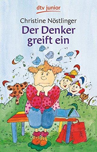 Der Denker greift ein Taschenbuch – 1. April 1989 Christine Nöstlinger Christiana Nöstlinger dtv Verlagsgesellschaft 3423701641