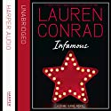 Infamous: The Fame Game, Book 3 Audiobook by Lauren Conrad Narrated by Jenna Lamia