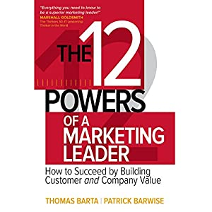 The 12 Powers of a Marketing Leader Audiobook