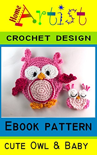Amazoncom Owl And Baby Crochet Applique Pattern Ebook Homeartist