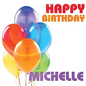 Amazon.com: Happy Birthday Michelle (Single): The Birthday Crew: MP3