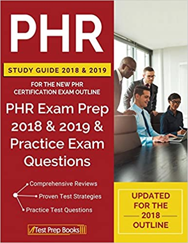 phr study guide 2018 2019 for the new phr certification exam