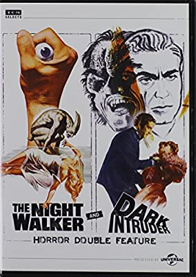 The Night Walker & Dark Intruder