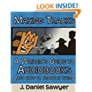 Making Tracks: A Writer's Guide to Audiobooks (And How To Produce Them)