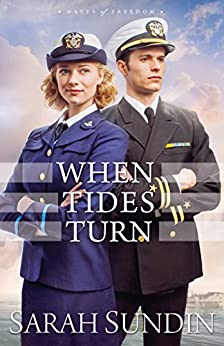 When Tides Turn (Waves of Freedom Book #3) by [Sundin, Sarah]