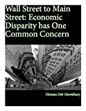 img - for Wall Street to Main Street: Economic Disparity has One Common Concern book / textbook / text book