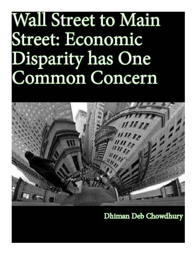 Wall Street to Main Street: Economic Disparity has One Common -