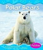 Polar Bears, Emily Rose Townsend, 0736896139