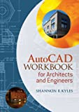 AutoCAD Workbook for Architects and Engineers 9781405180962