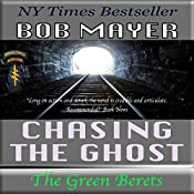 Chasing the Ghost (Black Ops) | Bob Mayer