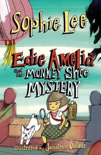 edie amelia and the monkey shoe mystery lee sophie