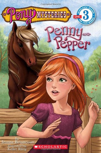 Scholastic Reader Level 3: Pony Mysteries #1: Penny and Pepp
