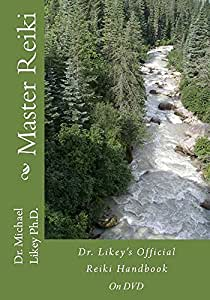Master Reiki-Dr. Michael H. Likey, Ph.D.