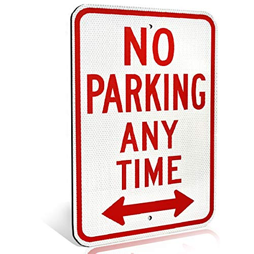 Metal Street Sign - No Parking Anytime Aluminum Metal Sign with Arrow for Private Driveway and Streets | Diamond Grade Ultra Reflective
