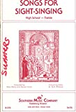 img - for Songs For Sight-Singing High School--Treble SSA book / textbook / text book
