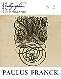 Les Cahiers de calligraphie et de typographie - Paulus Franck