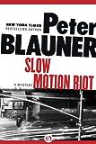 Slow Motion Riot