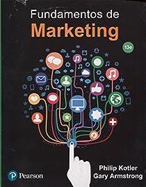 Fundamentos de marketing - 13ª edición par Kotler