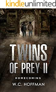 Twins of Prey II: Homecoming
