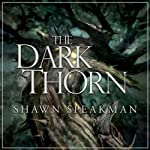 The Dark Thorn | Shawn Speakman