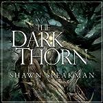The Dark Thorn   Shawn Speakman
