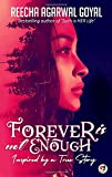 Forever is Not Enough