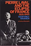 img - for Pierre Laval and the Eclipse of France book / textbook / text book