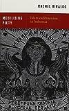 Mobilizing Piety : Islam and Feminism in Indonesia, Rinaldo, Rachel, 0199948100