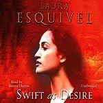 Swift as Desire | Laura Esquivel
