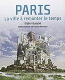 Paris, la ville à remonter le temps