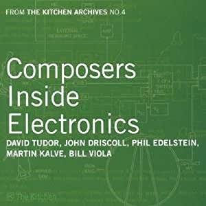 The Kitchen Archives Vol.4 - Composers Inside Electronics