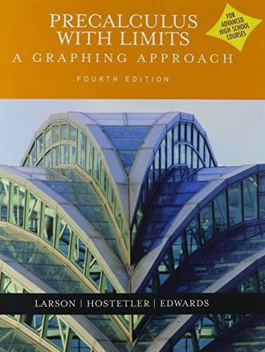 Precalculus With Limits: A Graphing Approach (Advanced Placement Version) 4th Edition