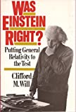 Was Einstein Right?, Clifford M. Will, 0465090877