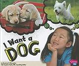 I Want a Dog, Kimberly M. Hutmacher, 1429675950