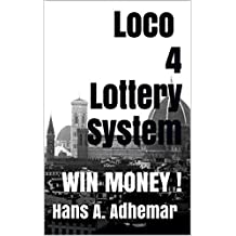 Loco 4 Lottery System: WIN MONEY !