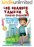 Libro en español para niños. Spanish language: Los Grandes También Fueron Pequeños. Spanish language Book (Yo puedo, Tu puedes, Todos podemos nº 5) (Spanish Edition)