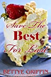 Save The Best For Last (Gen/Liv/Cesca Book 1)
