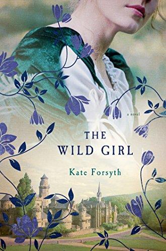 The Wild Girl: A Novel ()