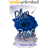 Blue Rose (Alana's Story): A Flowering Novel