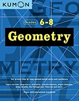 Geometry: Grade 6-8 (Kumon Middle School Geometry) (Kumon Math Workbooks)