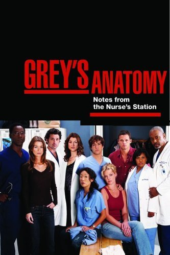 Grey's Anatomy: Notes from the Nurse's Station (Overheard at the Emerald City Bar) by Chris Van Dusen (2006-09-12)