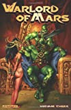 Warlord of Mars Volume 3 TP, Arvid Nelson, 1606904086