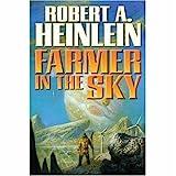 Farmer in the Sky, Robert A. Heinlein, 1416555404