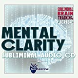 Subliminal Brain Training Series: Mental Clarity Subliminal Audio CD
