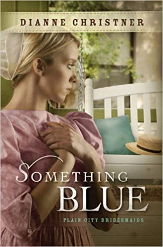 Something Blue (The Plain City Bridesmaids Book 3)