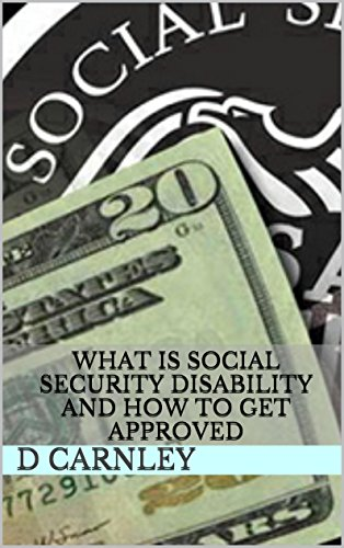 What is Social Security Disability and How to Get Approved