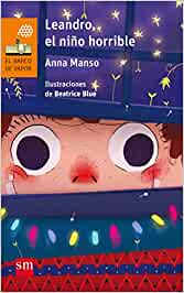 Leandro, el niño horrible: 215 (El Barco de Vapor Naranja)