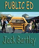 Public Ed, Jack Bartley, 1595265058