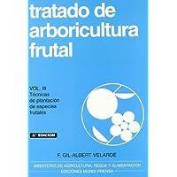 Tratado de arboricultura frutal, vol. III