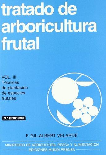 Descargar Libro Tratado De Arboricultura Frutal, Vol. Iii Fernando Gil-albert Velarde